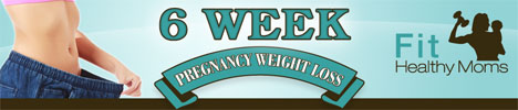 click banner for 6 week pregnancy weight loss program